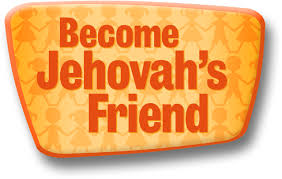 become jehovahs friend